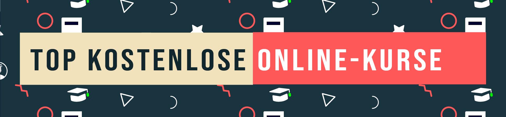 Top kostenlose Online-Kurse Übersicht